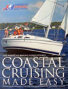Coastal Cruising Made Easy is the textbook for the coastal cruising course